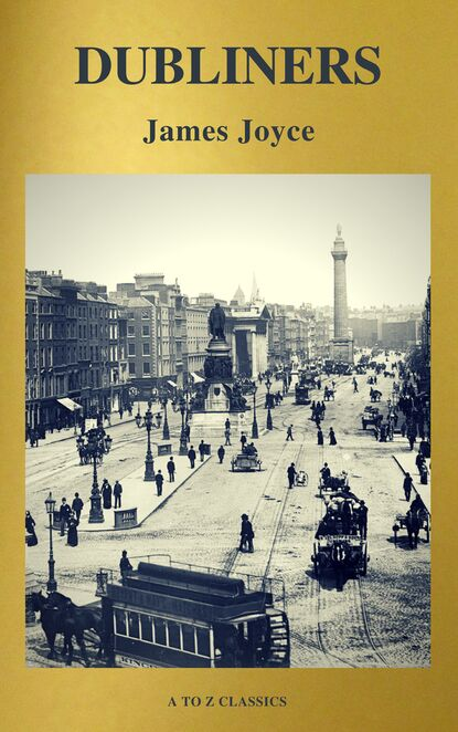 A to Z Classics Dubliners (Active TOC, Free Audiobook) (A to Z Classics) недорого