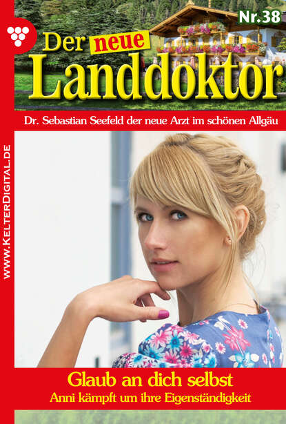 Фото - Tessa Hofreiter Der neue Landdoktor 38 – Arztroman tessa hofreiter der neue landdoktor 72 – arztroman
