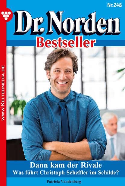 Фото - Patricia Vandenberg Dr. Norden Bestseller 248 – Arztroman patricia vandenberg dr norden bestseller 312 – arztroman