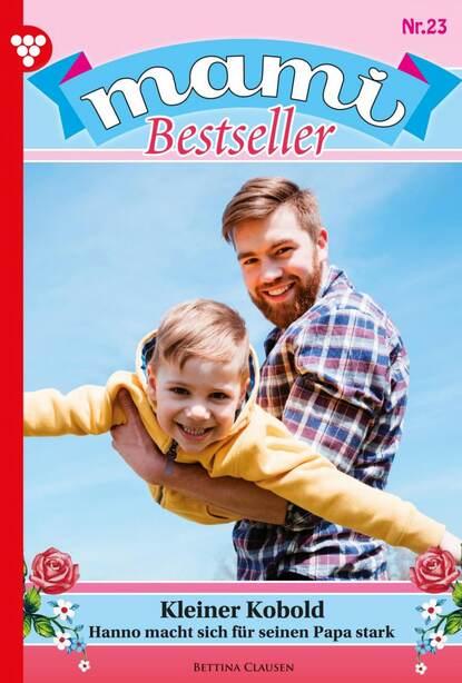 Фото - Karina Kaiser Mami Bestseller 23 – Familienroman karina kaiser sophienlust die nächste generation 12 – familienroman