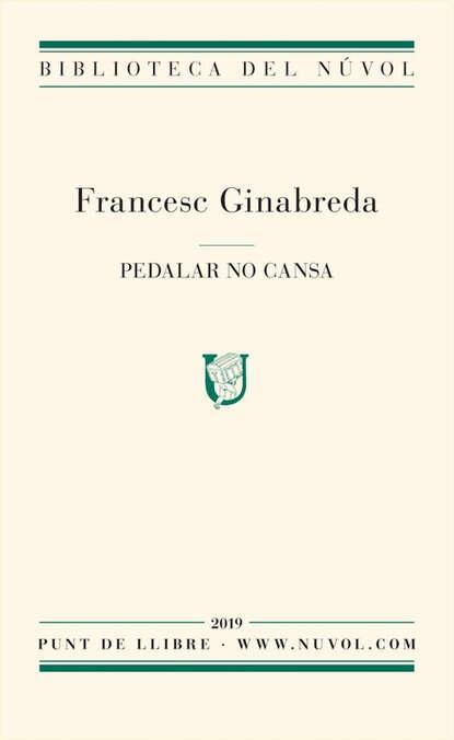 Francesc Ginabreda Ventura Pedalar no cansa недорого