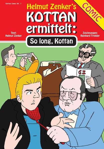 Фото - Helmut Zenker Kottan ermittelt: So Long, Kottan helmut zenker kottan ermittelt new comicstrips 1