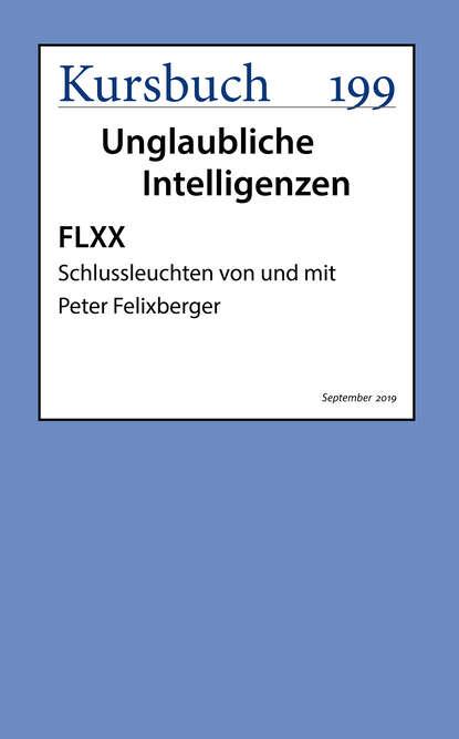 FLXX | Schlussleuchten von und mit Peter Felixberger