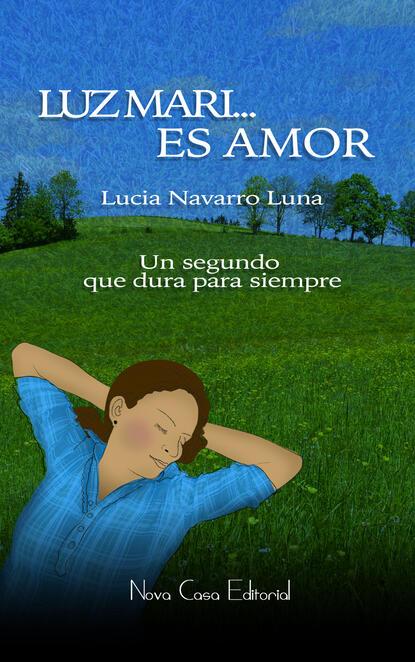 Lucía Navarro Luna Luz Mari... Es amor недорого