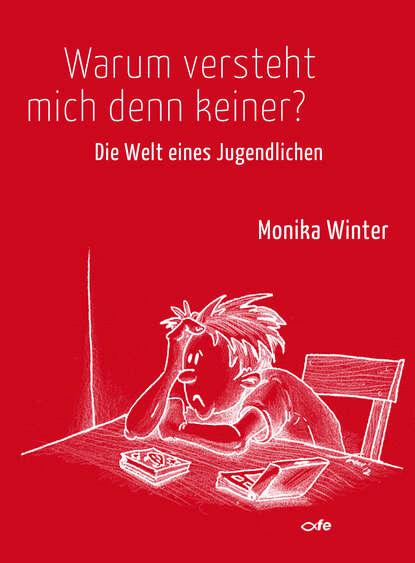 Monika Winter Warum versteht mich denn keiner? недорого