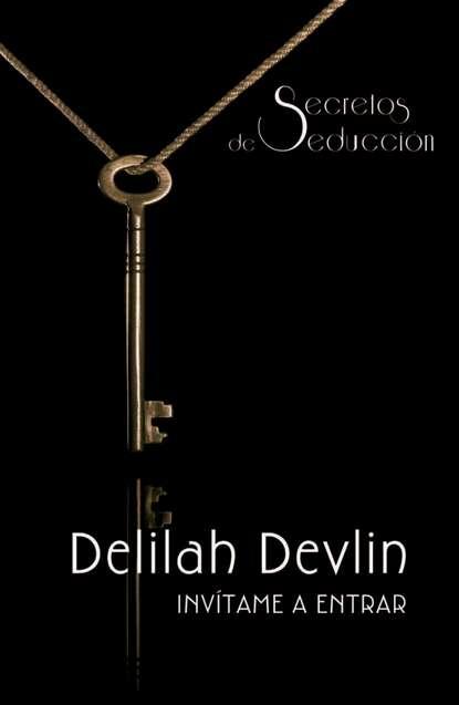 Фото - Delilah Devlin Invítame a entrar delilah devlin invítame a entrar