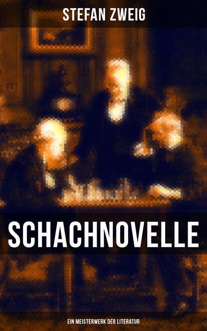 Stefan Zweig Schachnovelle - Ein Meisterwerk der Literatur schachnovelle