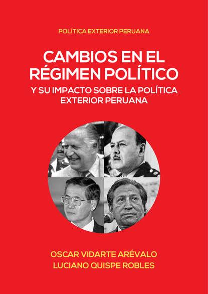 Фото - Группа авторов Cambios en el régimen político y su impacto en la política exterior peruana группа авторов la iniciación de la política