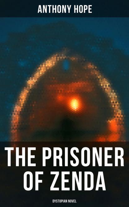 Фото - Anthony Hope The Prisoner of Zenda (Dystopian Novel) third cousins the bounty holding on book 5 dystopian romance