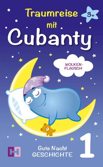 Cubanty Kuscheltier Wolkenflausch - Gute Nacht Geschichte zum Vorlesen mein grosses gute nacht wimmelbuch