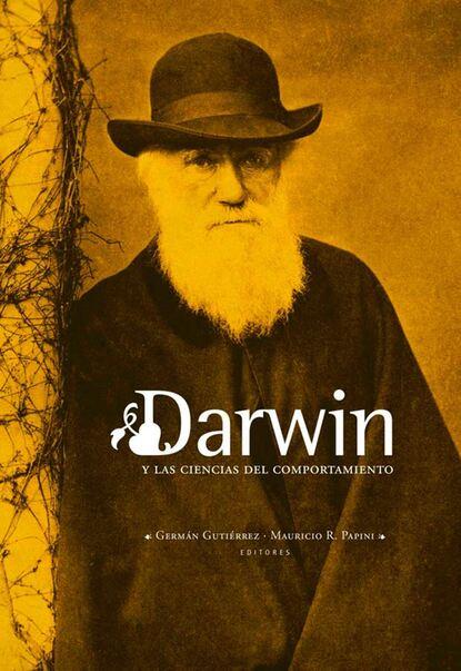 Germán Gutiérrez Darwin y las ciencias del comportamiento germán muñoz gonzález jóvenes culturas y poderes