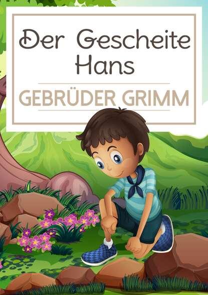 Gebrüder Grimm Der Gescheite Hans недорого
