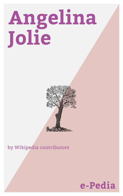 Wikipedia contributors e-Pedia: Angelina Jolie майка классическая printio angelina jolie