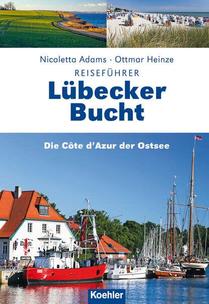 Nicoletta Adams Reiseführer Lübecker Bucht