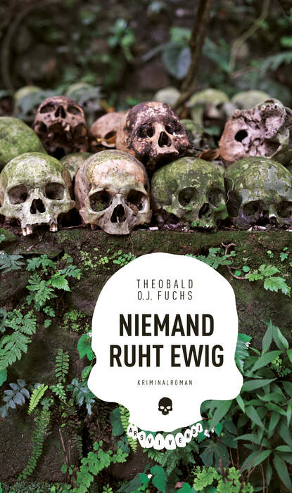 Theobald O.J. Fuchs Niemand ruht ewig (eBook) недорого
