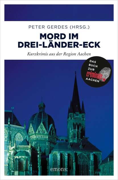 Группа авторов Mord im Drei-Länder-Eck группа авторов ganzheitliche marketingkommunikation im internet