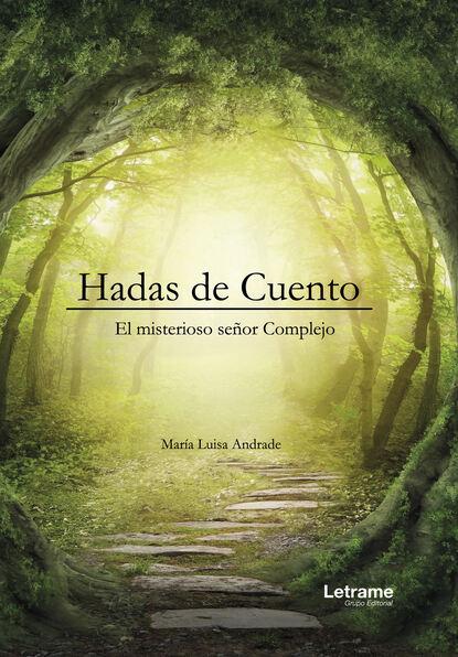 Maria Luisa Andrade Hadas de cuento недорого