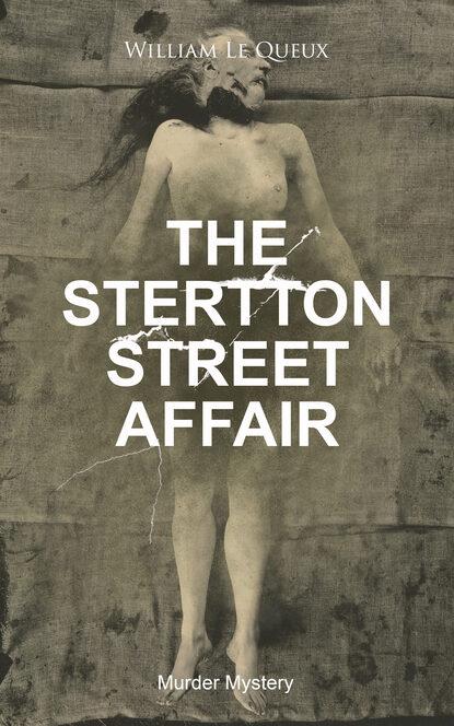 THE STERTTON STREET AFFAIR (Murder Mystery)