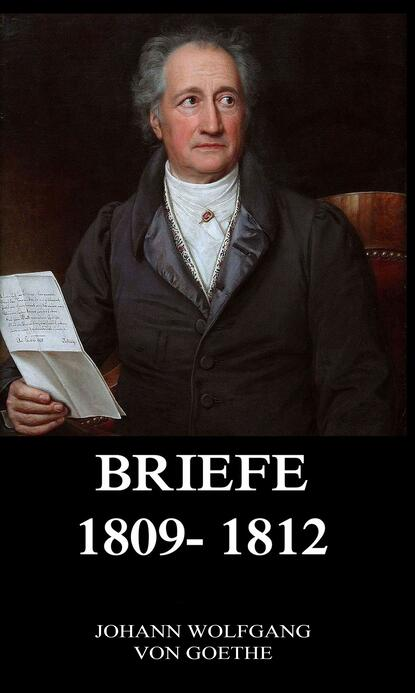 Briefe 1809 - 1812