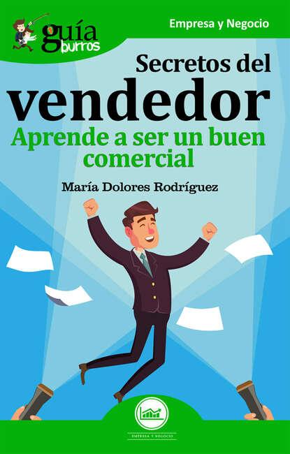 María Dolores Rodríguez GuíaBurros: Secretos del vendedor hernán ferney rodríguez garcía contingencias del lenguaje