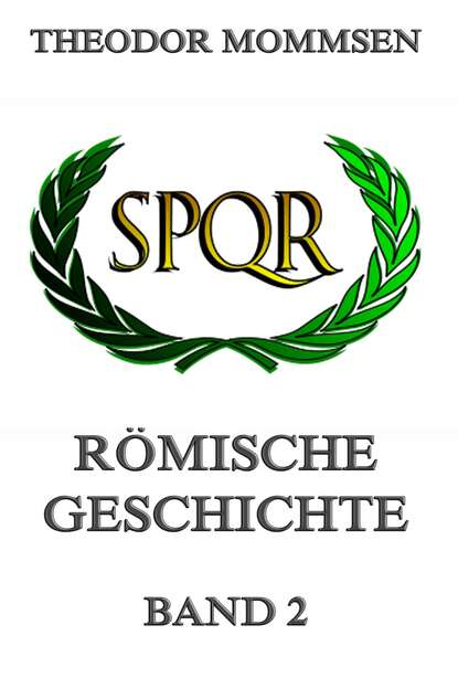 Theodor Mommsen Römische Geschichte, Band 2 livius titus römische geschichte