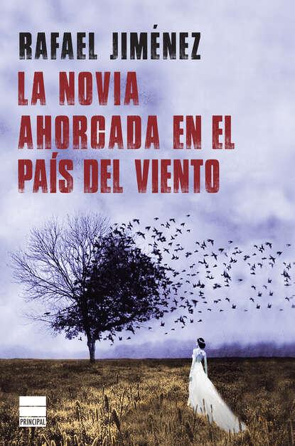 Фото - Rafael Jiménez La novia ahorcada en el país del viento j m santón el país del sin sentido