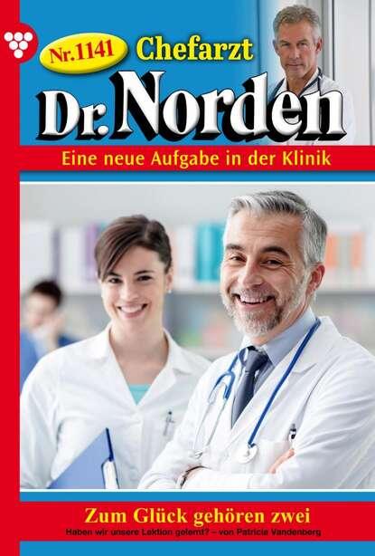 Chefarzt Dr. Norden 1141 – Arztroman