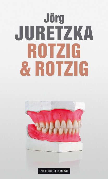 Jörg Juretzka Rotzig & Rotzig недорого