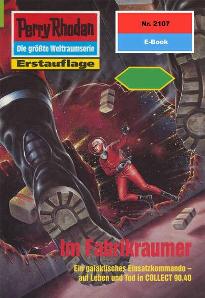 Perry Rhodan 2107: Im Fabrikraumer