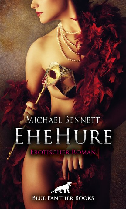 Michael Bennett EheHure | Erotischer Roman georg thenius das holz und seine destillations producte nebst einem anhange