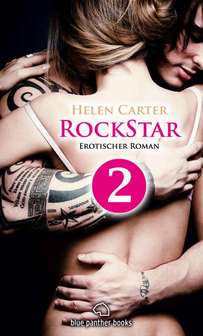 Helen Carter Rockstar | Band 1 | Teil 2 | Erotischer Roman недорого