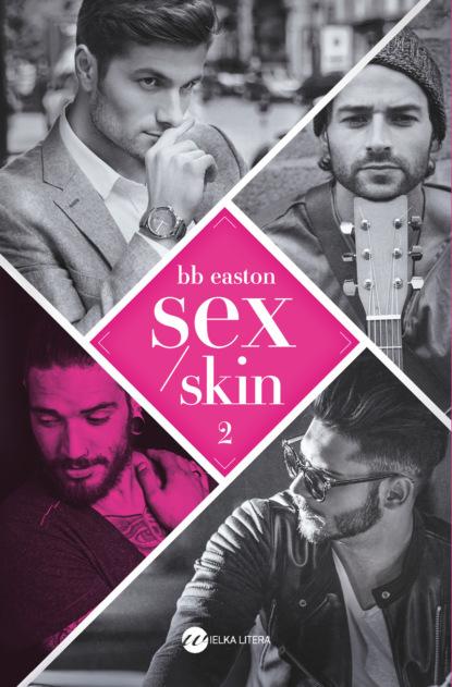 Bb Easton Sex/Skin dossie easton ética promiscua