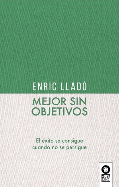Фото - Enric Lladó Micheli Mejor sin objetivos pat casalà contradirección sin frenos y sin ti