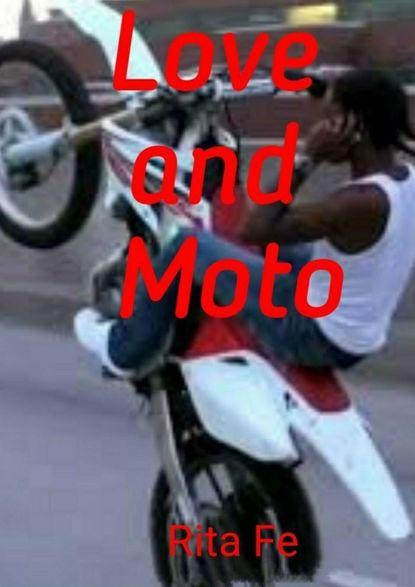 Rita Fe Love and Moto william mallard language and love
