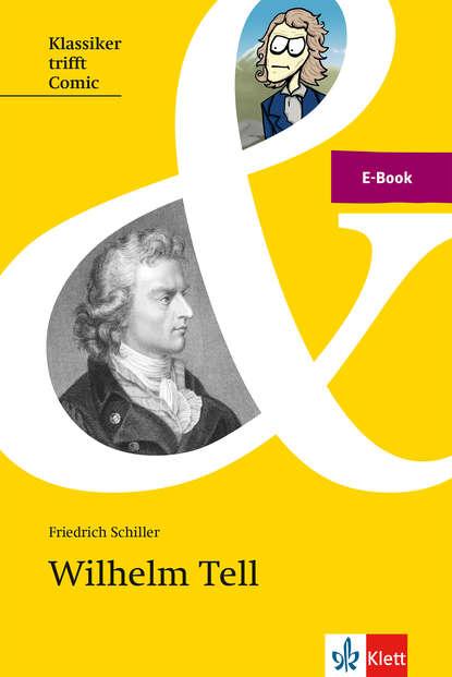 Friedrich Schiller Schiller: Wilhelm Tell johannes friedrich mattes bewusstseinskultur und gesundheit