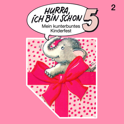 Ingrid und Jost Niemeier Hurra, ich bin schon ..., Folge 2: Hurra, ich bin schon 5 l senfl ich klag den tag und alle stund