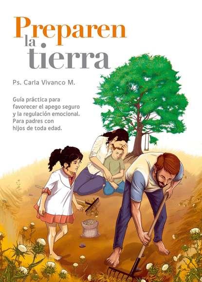 Фото - Ps. Carla Vivanco Preparen la tierra ps carla vivanco preparen la tierra