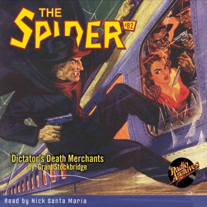 Фото - Grant Stockbridge Dictator's Death Merchants - The Spider 82 (Unabridged) grant stockbridge pirates from hell the spider 83 unabridged