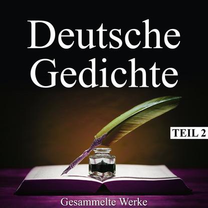 Вильгельм Буш Deutsche Gedichte - Gesammelte Werke, Teil 2 betty paoli gesammelte gedichte