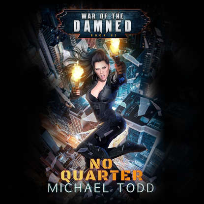 Michael Anderle No Quarter - War of the Damned - A Supernatural Action Adventure Opera, Book 2 (Unabridged) недорого