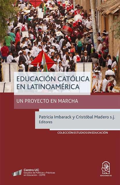 Фото - Patricia Imbarack Educación católica en Latinoamérica enrique maza la libertad de expresión en la iglesia