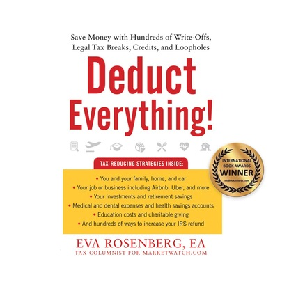 Eva Rosenberg Deduct Everything! - Save Money with Hundreds of Legal Tax Breaks, Credits, Write-Offs, and Loopholes (Unabridged) zimmerman t j credits and collections the work and scope of the credit department foreign credits and collections systems for all needs