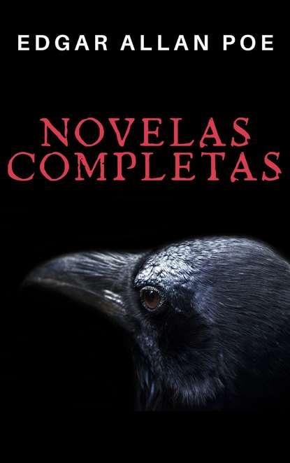 Фото - Эдгар Аллан По Edgar Allan Poe: Novelas Completas эдгар аллан по el gato negro prometheus classics