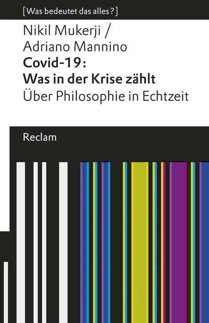 Nikil Mukerji Covid-19: Was in der Krise zählt. Über Philosophie in Echtzeit laurie a paul was können wir wissen bevor wir uns entscheiden von kinderwünschen und vernunftgründen