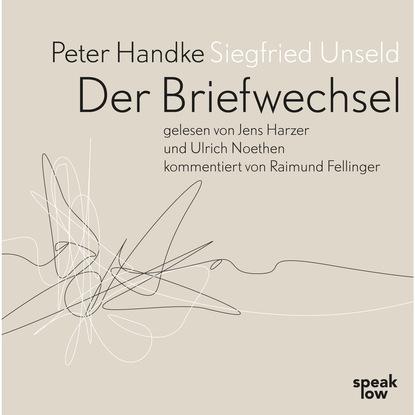 Peter Handke Der Briefwechsel недорого
