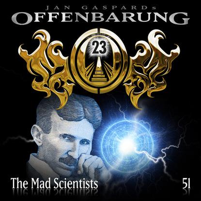 Фото - Jan Gaspard Offenbarung 23, Folge 51: The Mad Scientists jan gaspard offenbarung 23 folge 8 macht