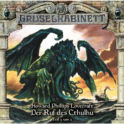 H.P. Lovecraft Gruselkabinett, Folge 115: Der Ruf des Cthulhu (Teil 2 von 2) h p lovecraft gruselkabinett folge 25 der fall charles dexter ward folge 2 von 2