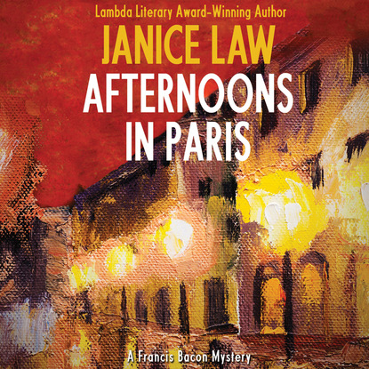 Janice Law Afternoons in Paris - A Francis Bacon Mystery 5 (Unabridged) francis bacon neues organon