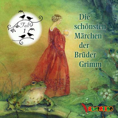 Jakob Grimm Die schönsten Märchen der Brüder Grimm, Teil 1 jakob grimm die schönsten märchen der brüder grimm teil 7