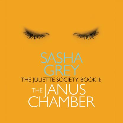 Sasha Grey The Janus Chamber - The Juliette Society, Book 2 (Unabridged) the echo chamber